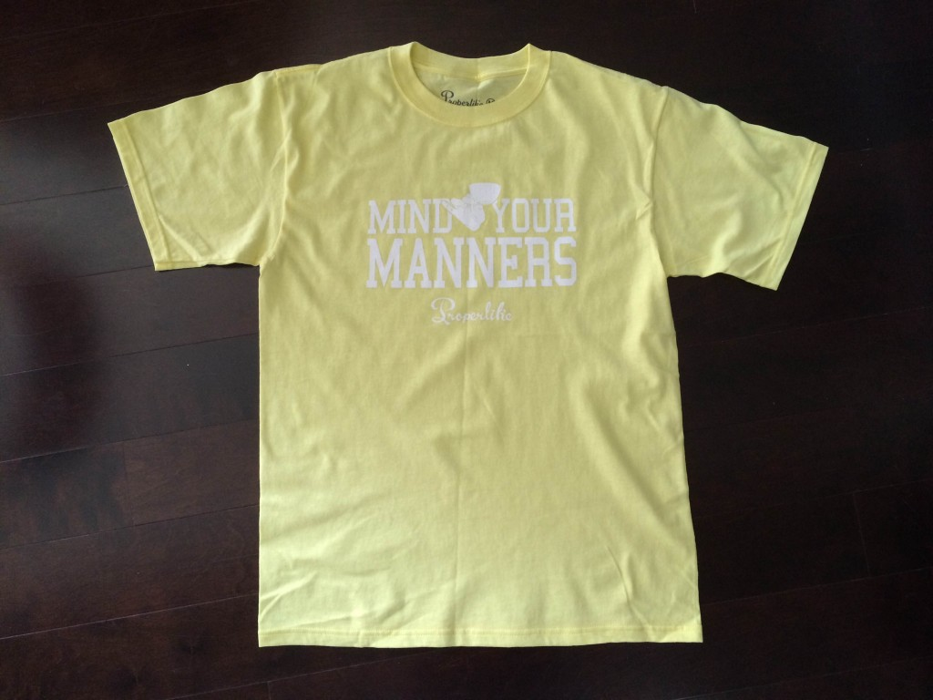 Properlike Mind Your Manners T shirt
